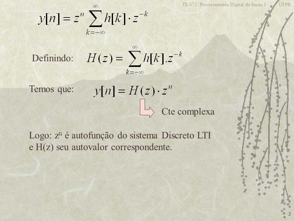 Logo: zn é autofunção do sistema Discreto LTI
