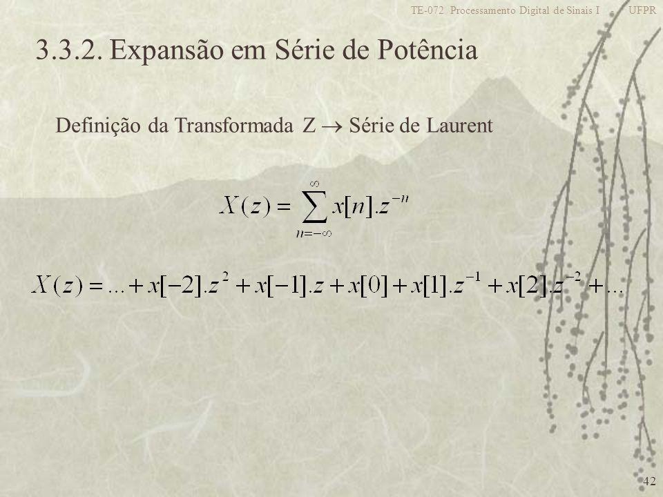 3.3.2. Expansão em Série de Potência