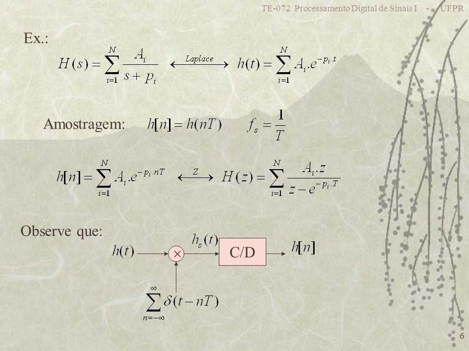 Ex.: Amostragem: Observe que: C/D 