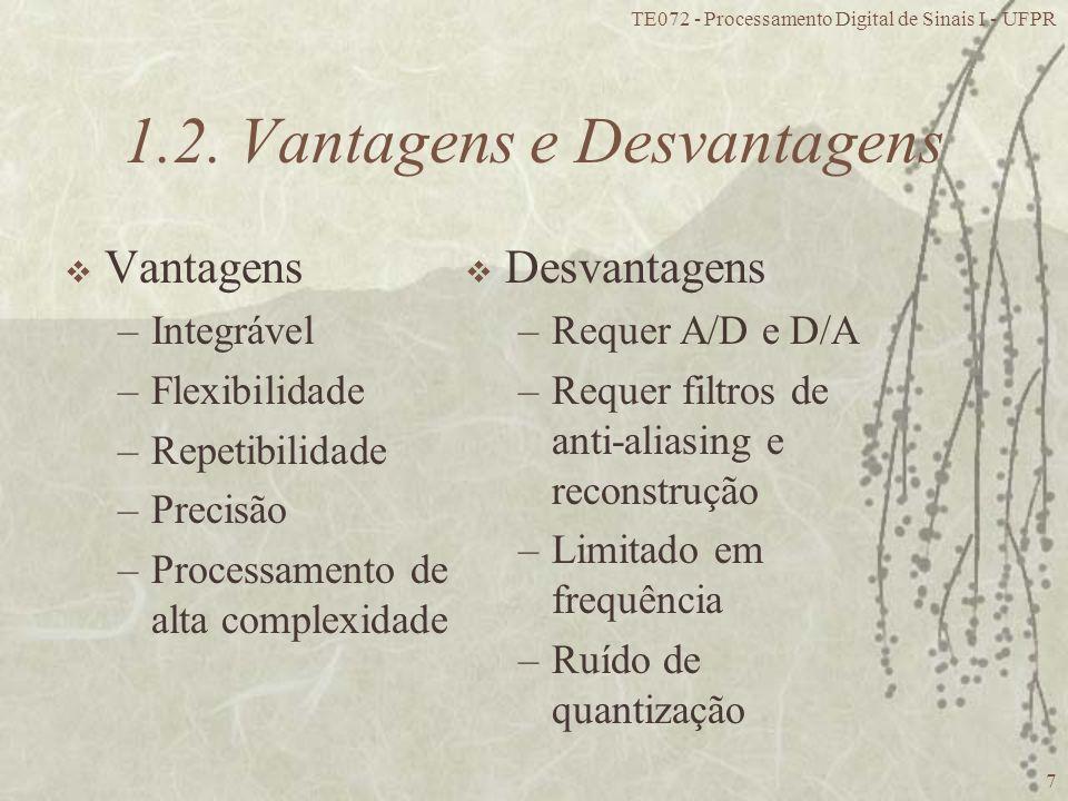 1.2. Vantagens e Desvantagens