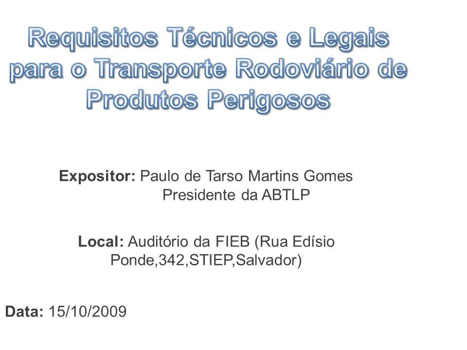 Requisitos Técnicos e Legais para o Transporte Rodoviário de Produtos Perigosos