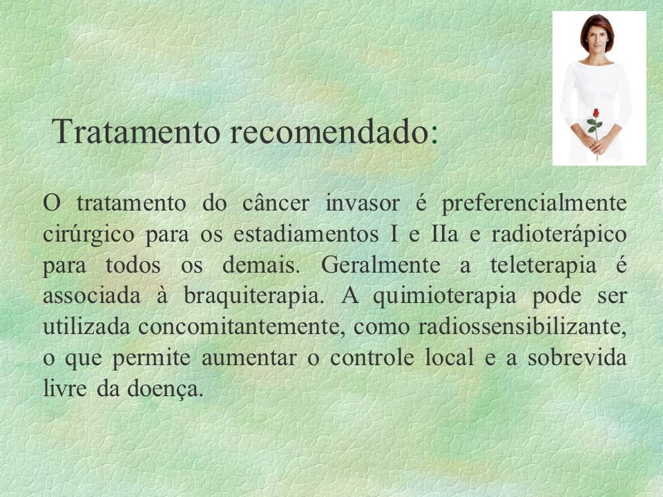 Tratamento recomendado: