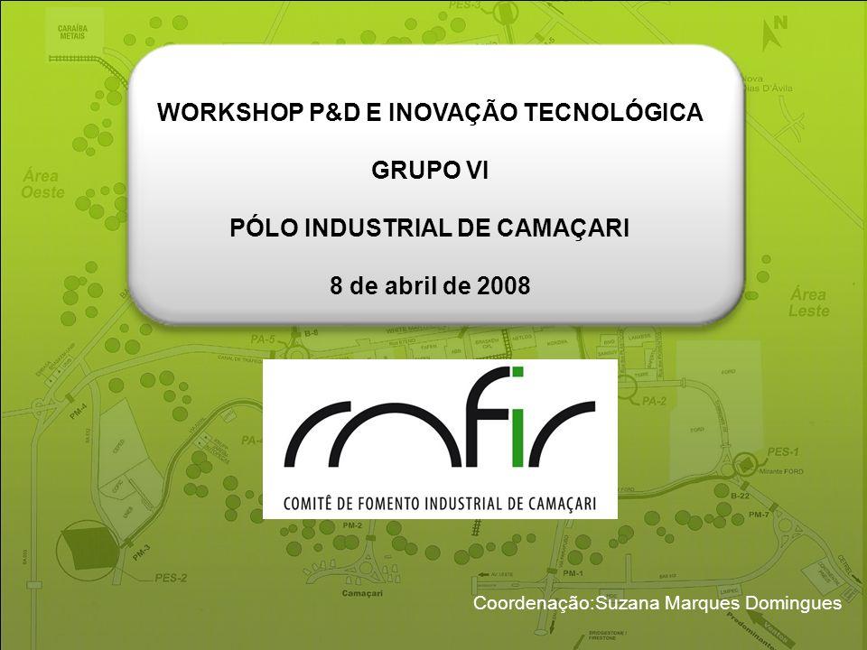 WORKSHOP P&D E INOVAÇÃO TECNOLÓGICA PÓLO INDUSTRIAL DE CAMAÇARI