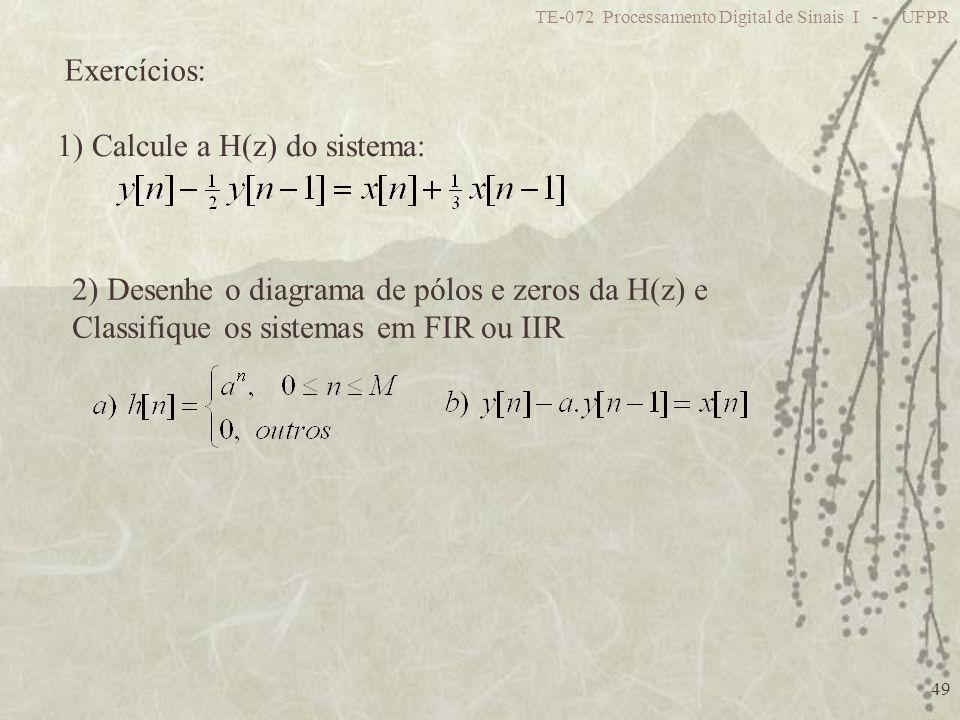 1) Calcule a H(z) do sistema: