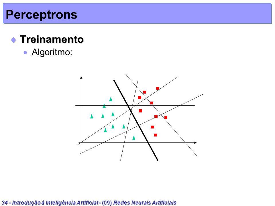Perceptrons Treinamento Algoritmo: