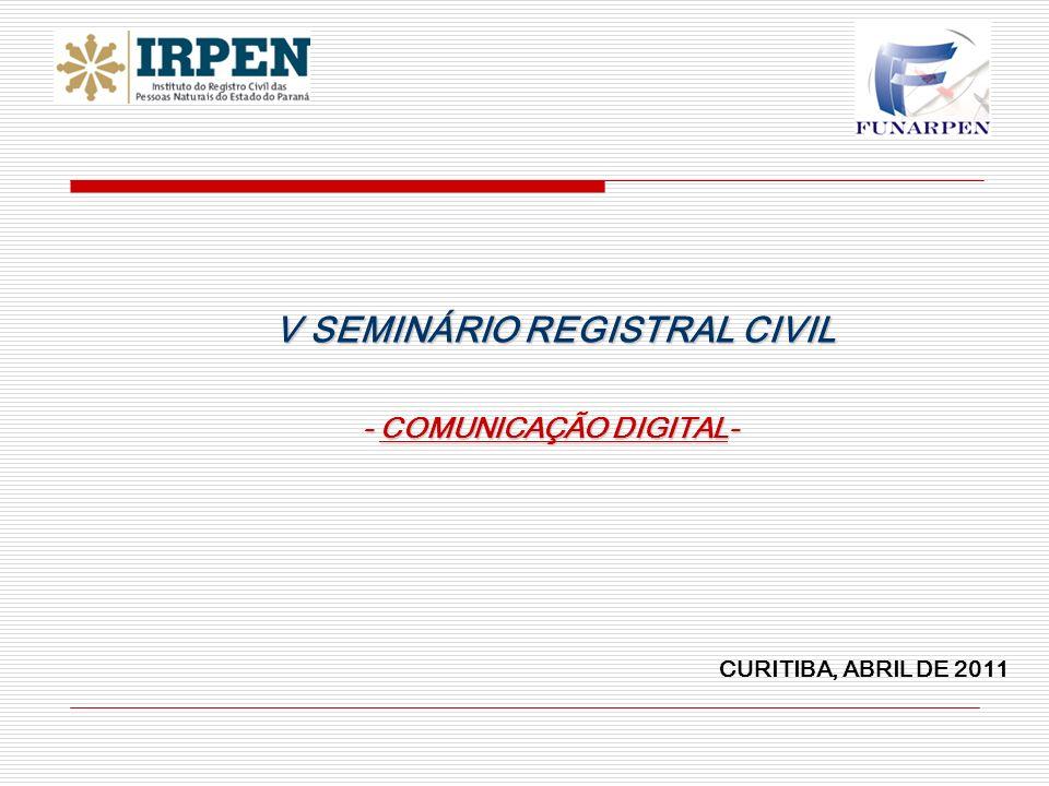 V SEMINÁRIO REGISTRAL CIVIL - COMUNICAÇÃO DIGITAL-