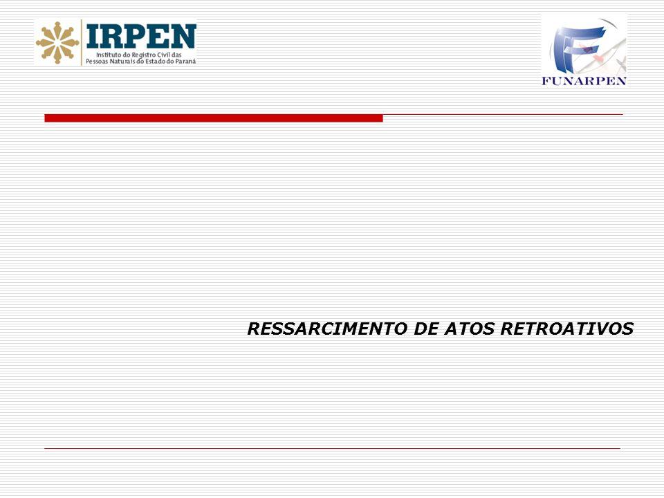 RESSARCIMENTO DE ATOS RETROATIVOS