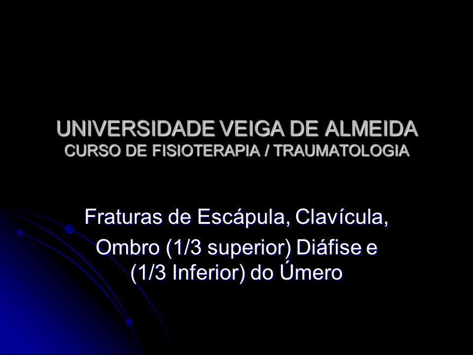UNIVERSIDADE VEIGA DE ALMEIDA CURSO DE FISIOTERAPIA / TRAUMATOLOGIA