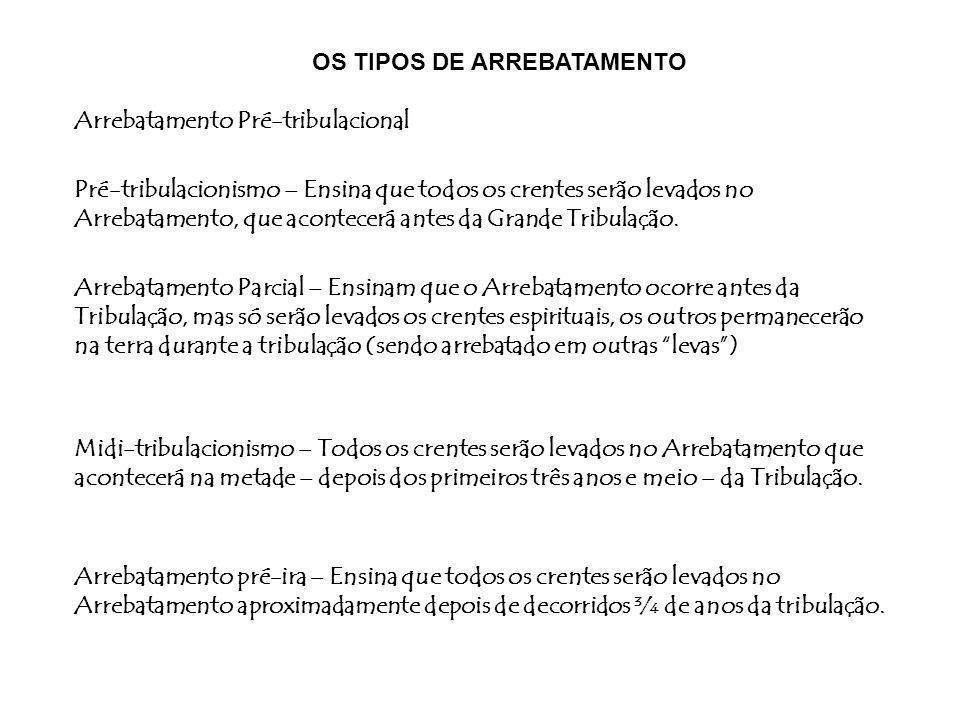OS TIPOS DE ARREBATAMENTO