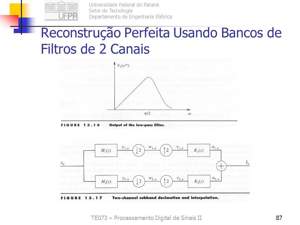 Reconstrução Perfeita Usando Bancos de Filtros de 2 Canais