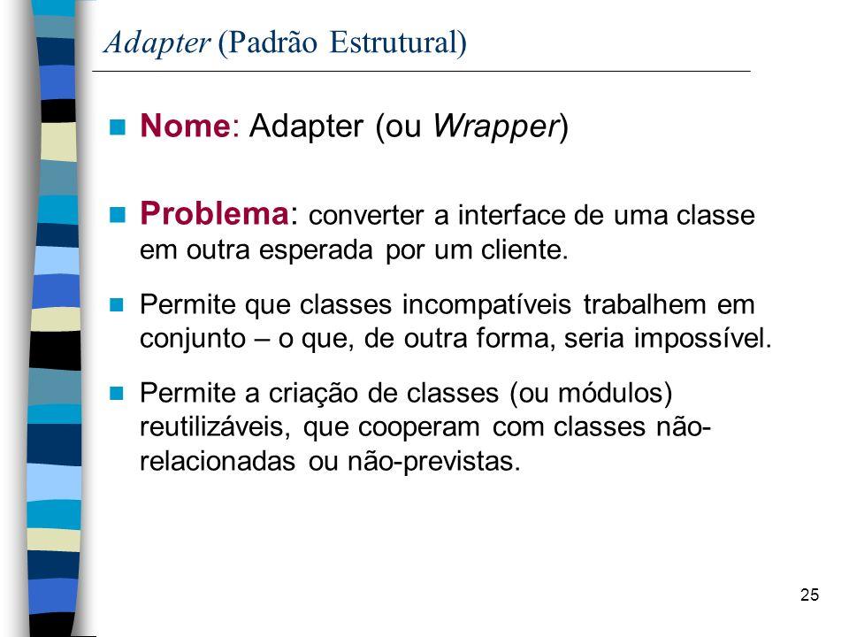 Adapter (Padrão Estrutural)