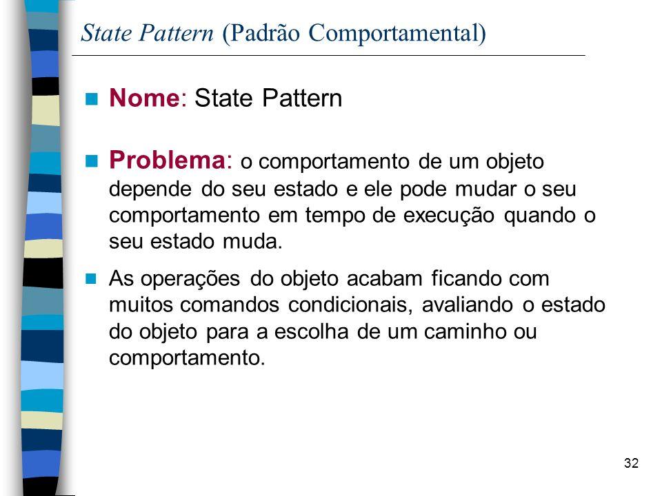 State Pattern (Padrão Comportamental)