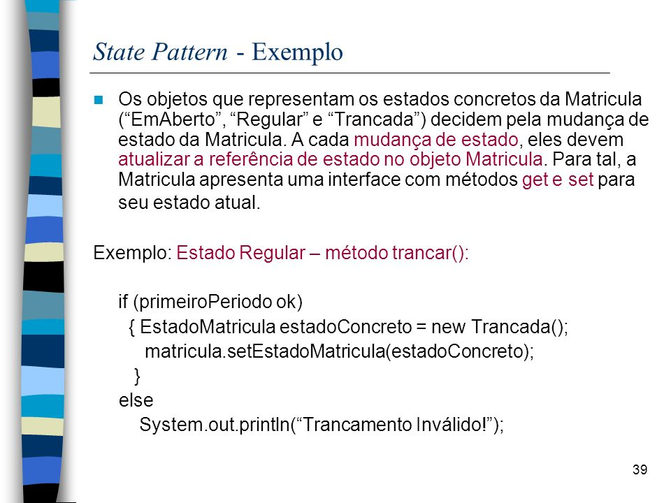 State Pattern - Exemplo
