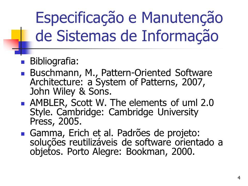 Especificação e Manutenção de Sistemas de Informação