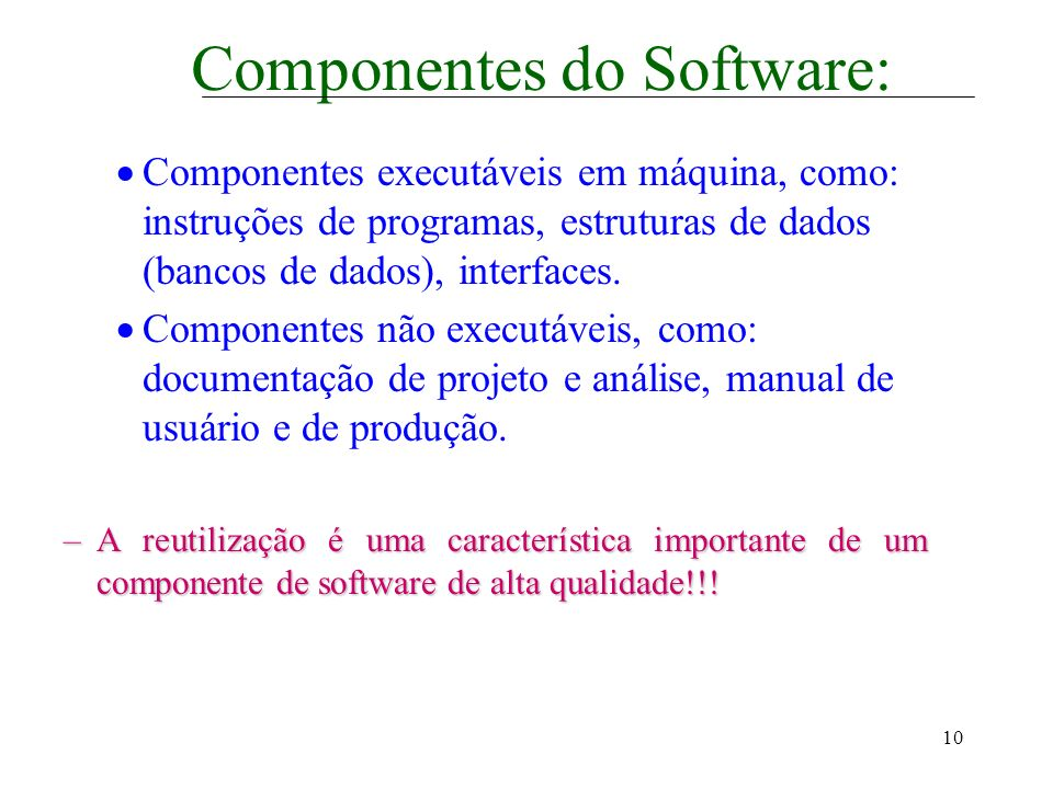 Componentes do Software: