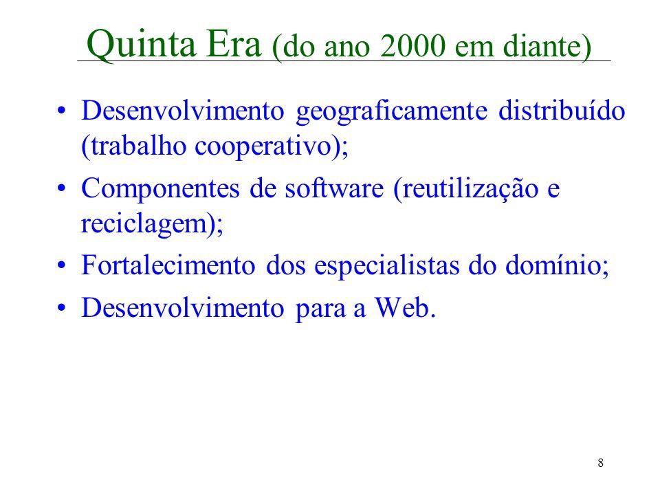 Quinta Era (do ano 2000 em diante)