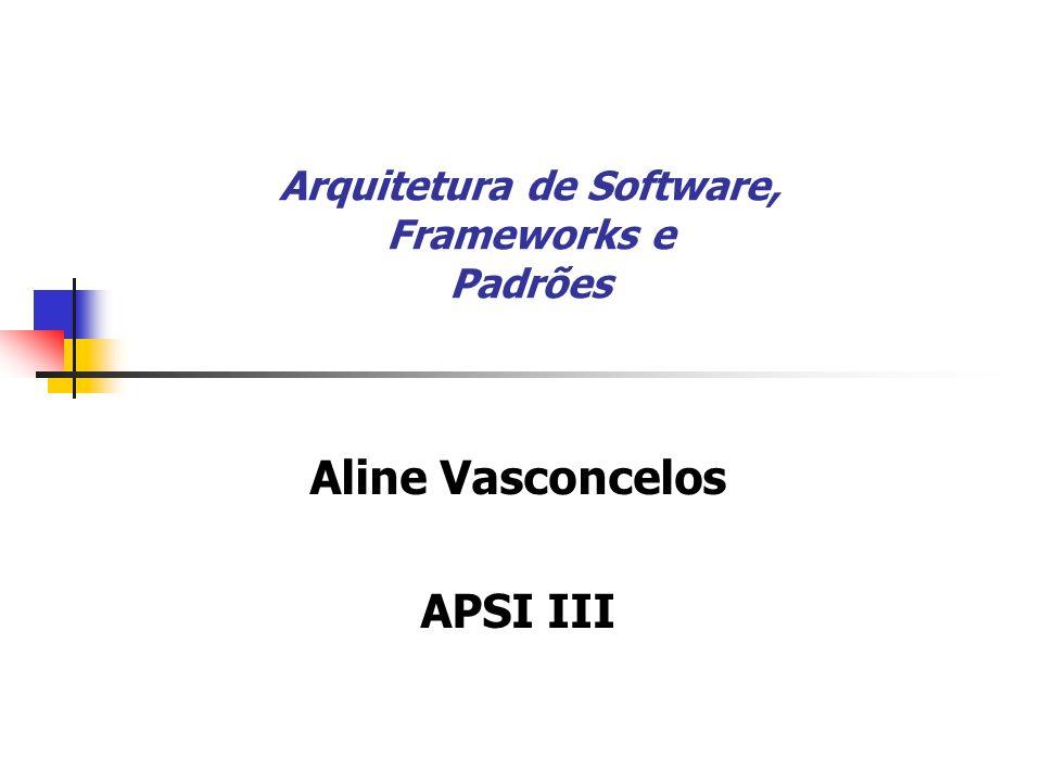 Arquitetura de Software, Frameworks e Padrões