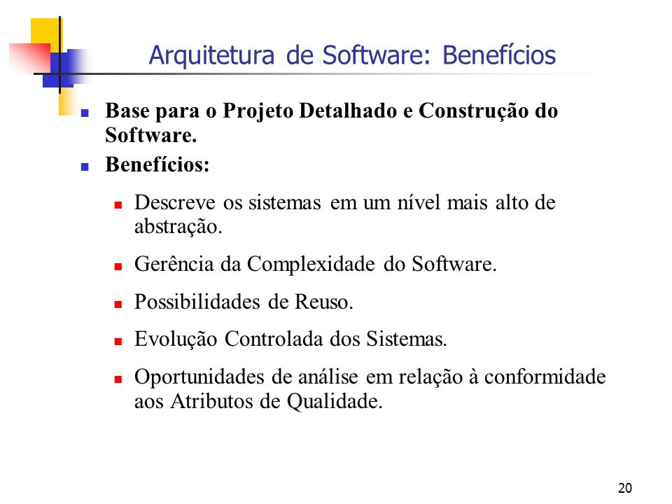 Arquitetura de Software: Benefícios