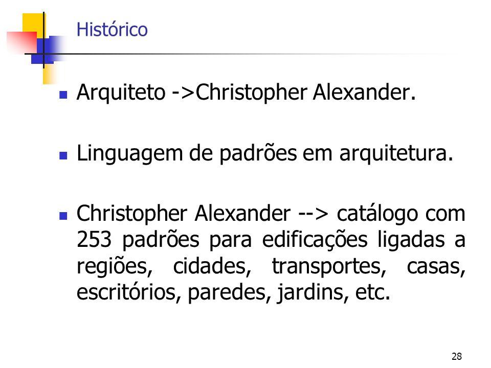 Arquiteto ->Christopher Alexander.