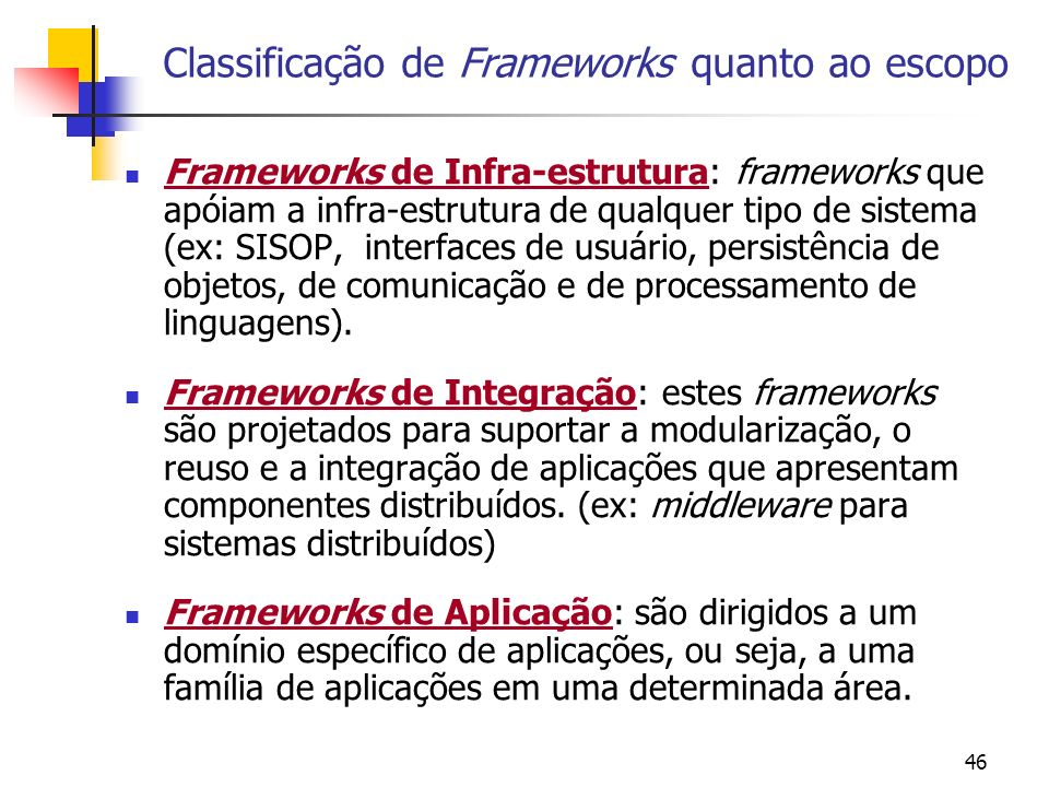Classificação de Frameworks quanto ao escopo