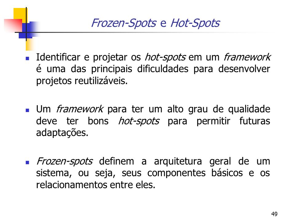 Frozen-Spots e Hot-Spots