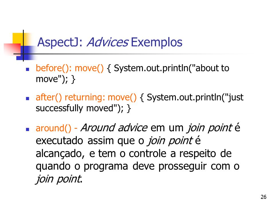 AspectJ: Advices Exemplos