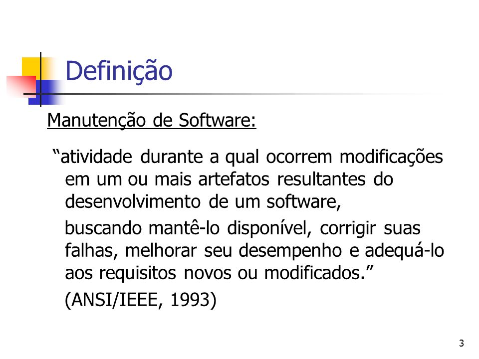 Definição Manutenção de Software: