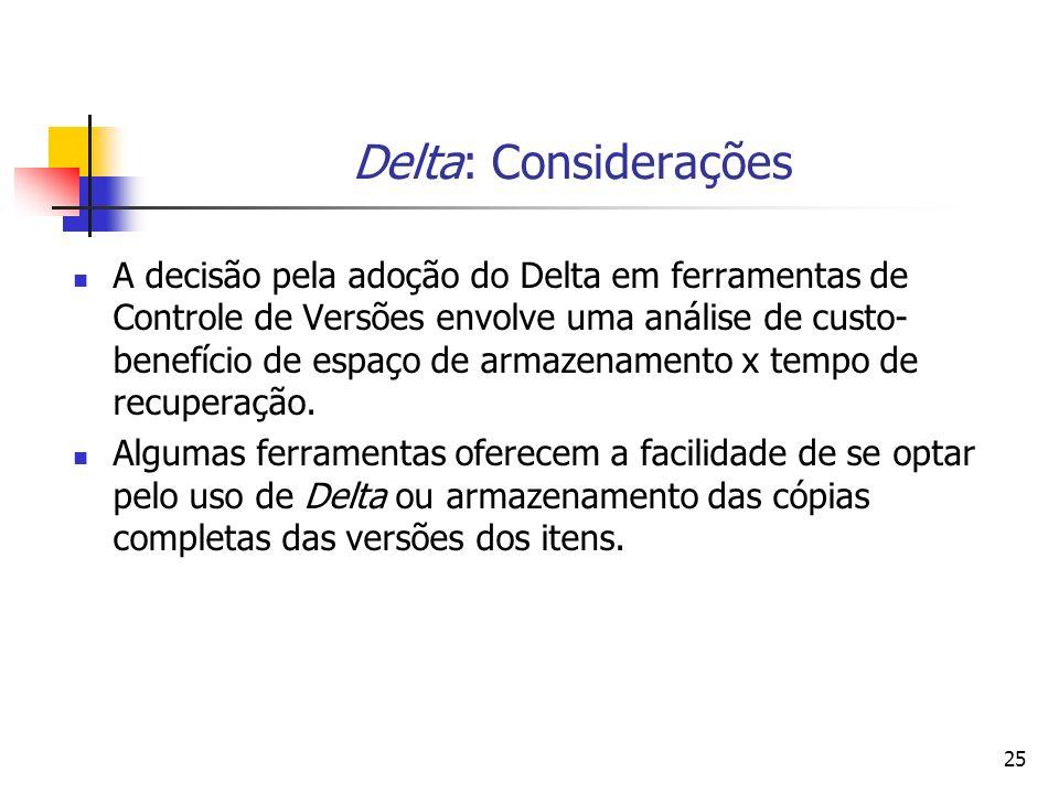Delta: Considerações