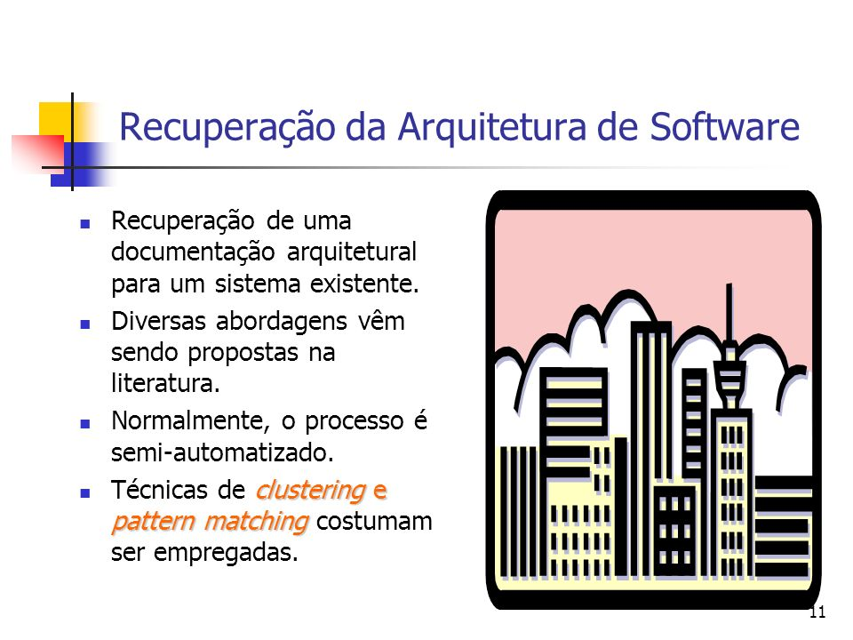 Recuperação da Arquitetura de Software