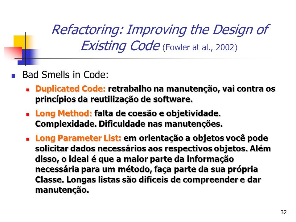 Refactoring: Improving the Design of Existing Code (Fowler at al