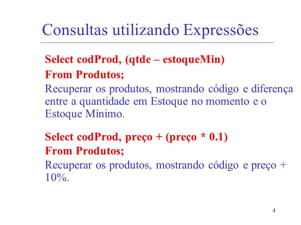Consultas utilizando Expressões