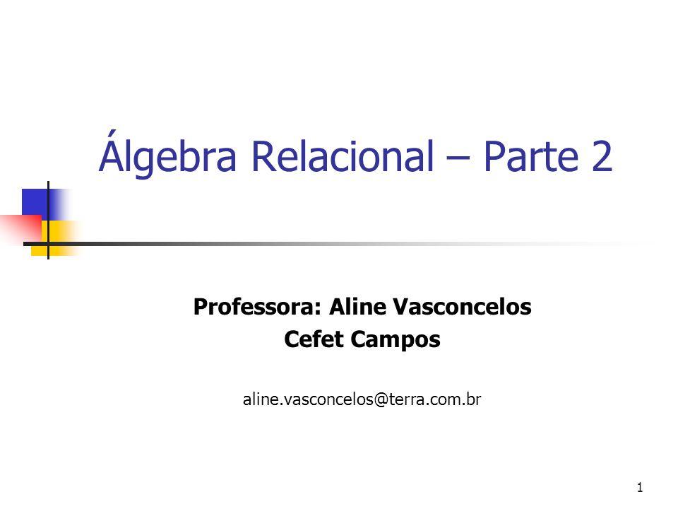 Álgebra Relacional – Parte 2