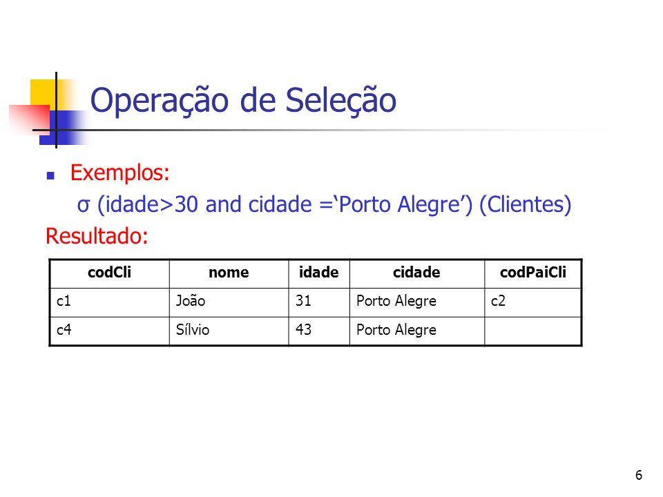 Operação de Seleção Exemplos: