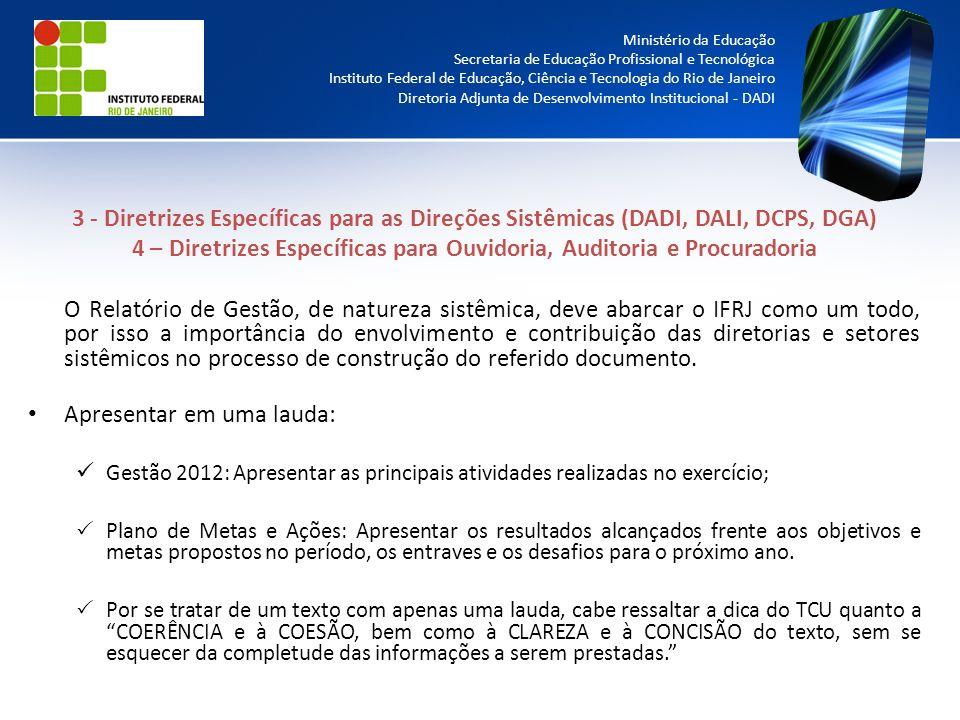 4 – Diretrizes Específicas para Ouvidoria, Auditoria e Procuradoria