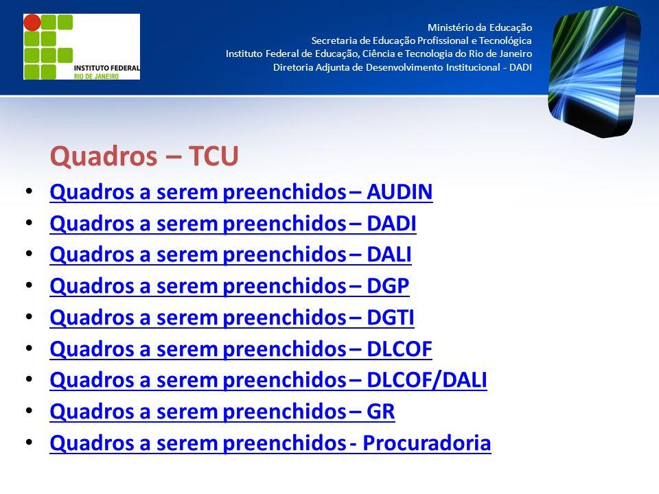 Quadros – TCU Quadros a serem preenchidos – AUDIN