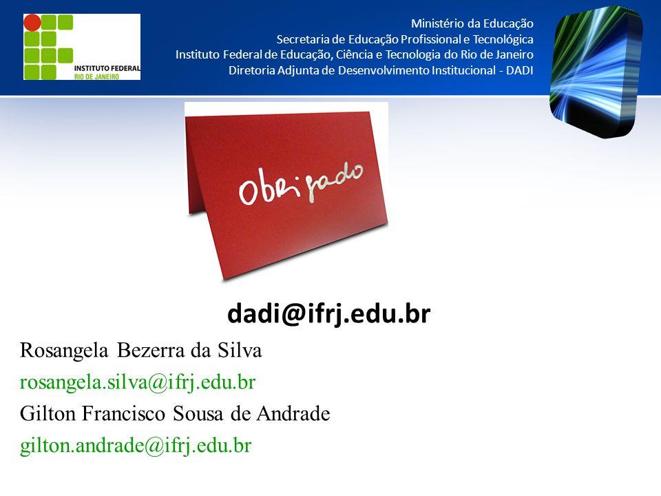 dadi@ifrj.edu.br Rosangela Bezerra da Silva