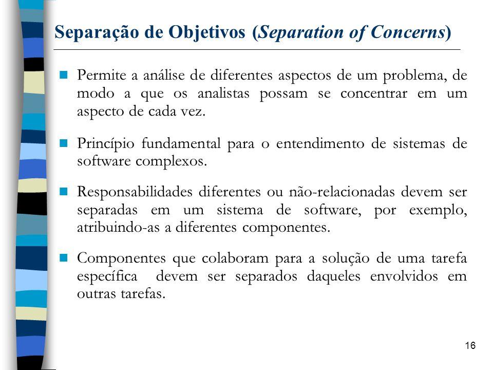 Separação de Objetivos (Separation of Concerns)