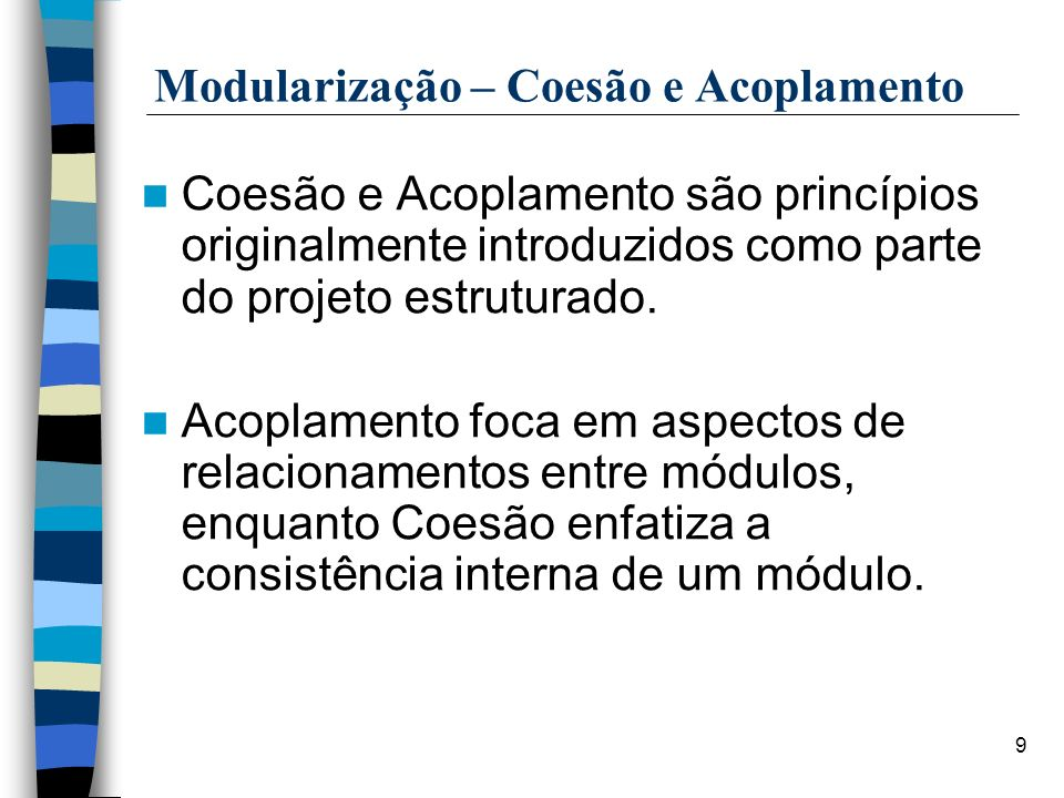 Modularização – Coesão e Acoplamento