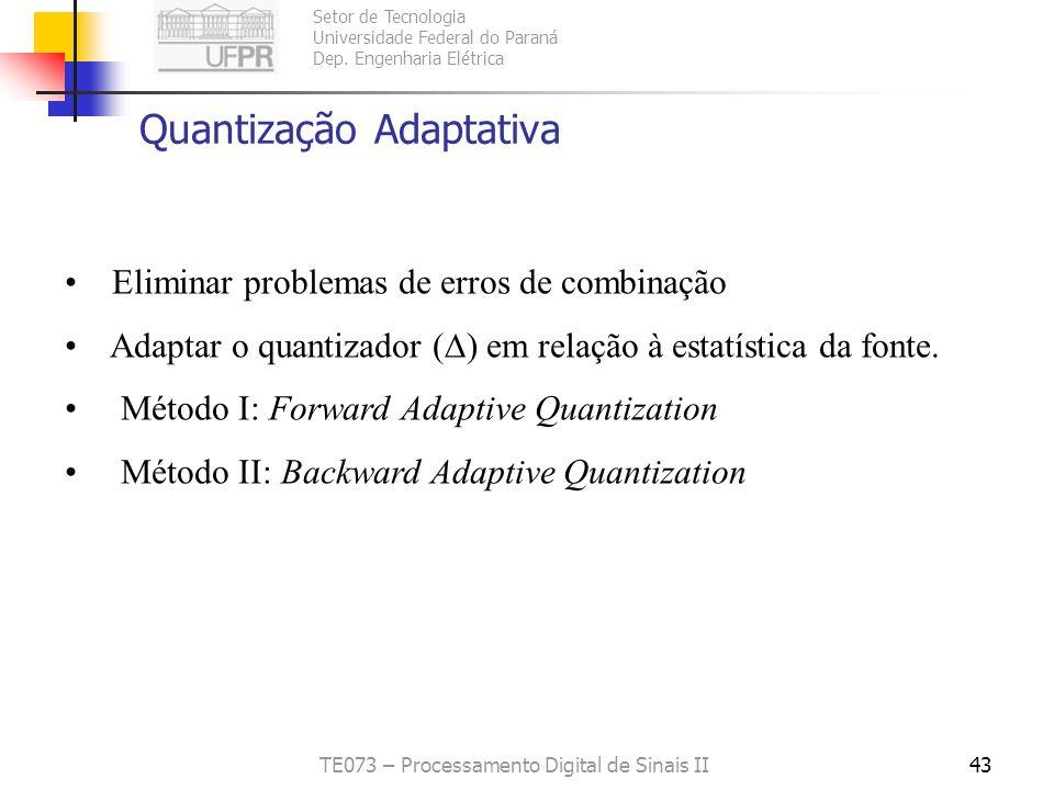 Quantização Adaptativa