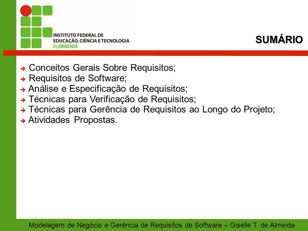 SUMÁRIO Conceitos Gerais Sobre Requisitos; Requisitos de Software;