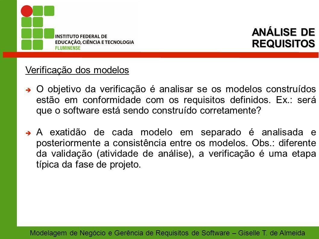 ANÁLISE DE REQUISITOS Verificação dos modelos