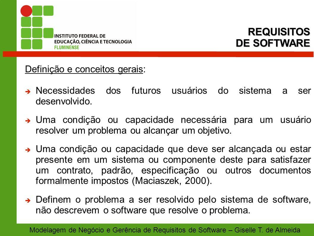 REQUISITOS DE SOFTWARE Definição e conceitos gerais: