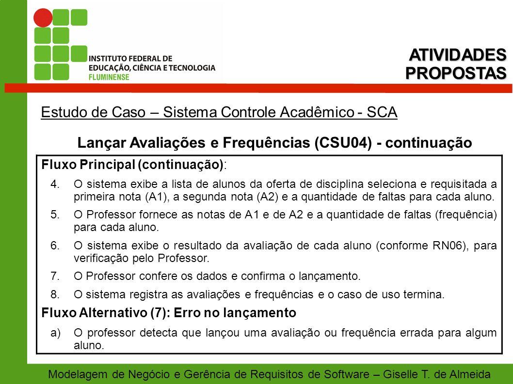 Lançar Avaliações e Frequências (CSU04) - continuação