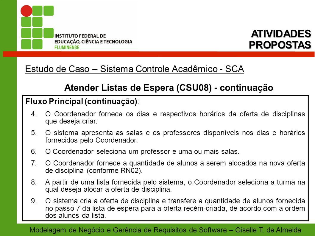 Atender Listas de Espera (CSU08) - continuação