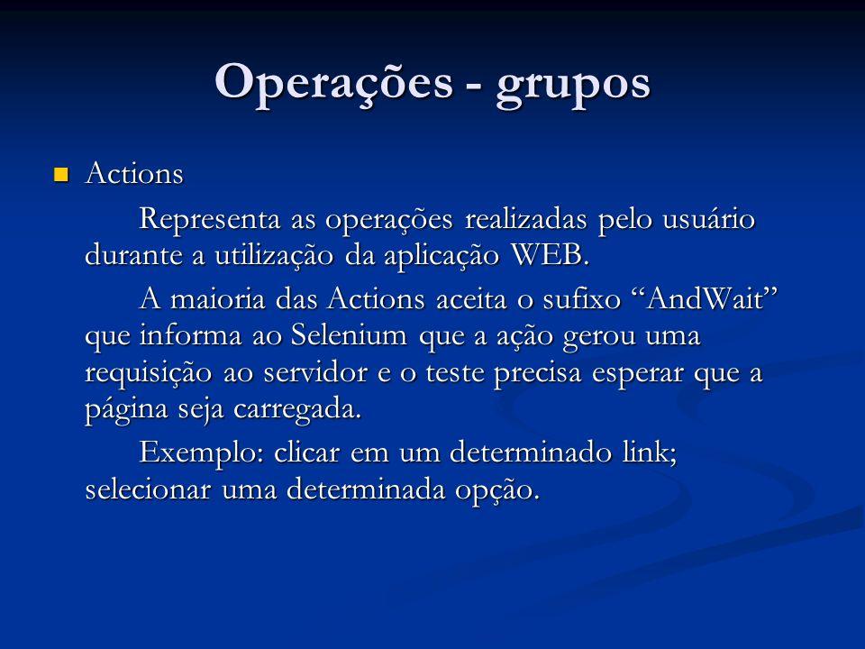 Operações - grupos Actions