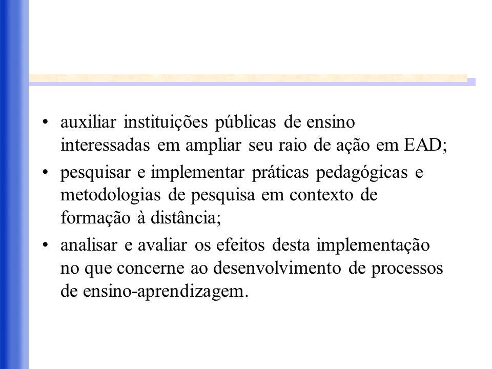 auxiliar instituições públicas de ensino interessadas em ampliar seu raio de ação em EAD;