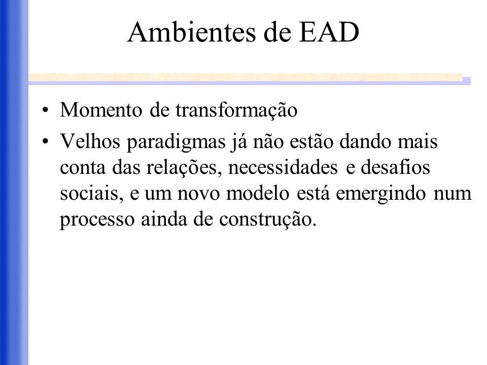 Ambientes de EAD Momento de transformação