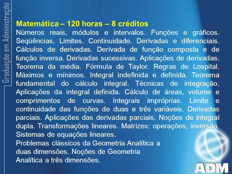Matemática – 120 horas – 8 créditos