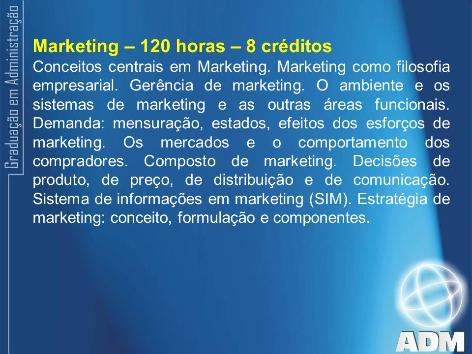 Marketing – 120 horas – 8 créditos