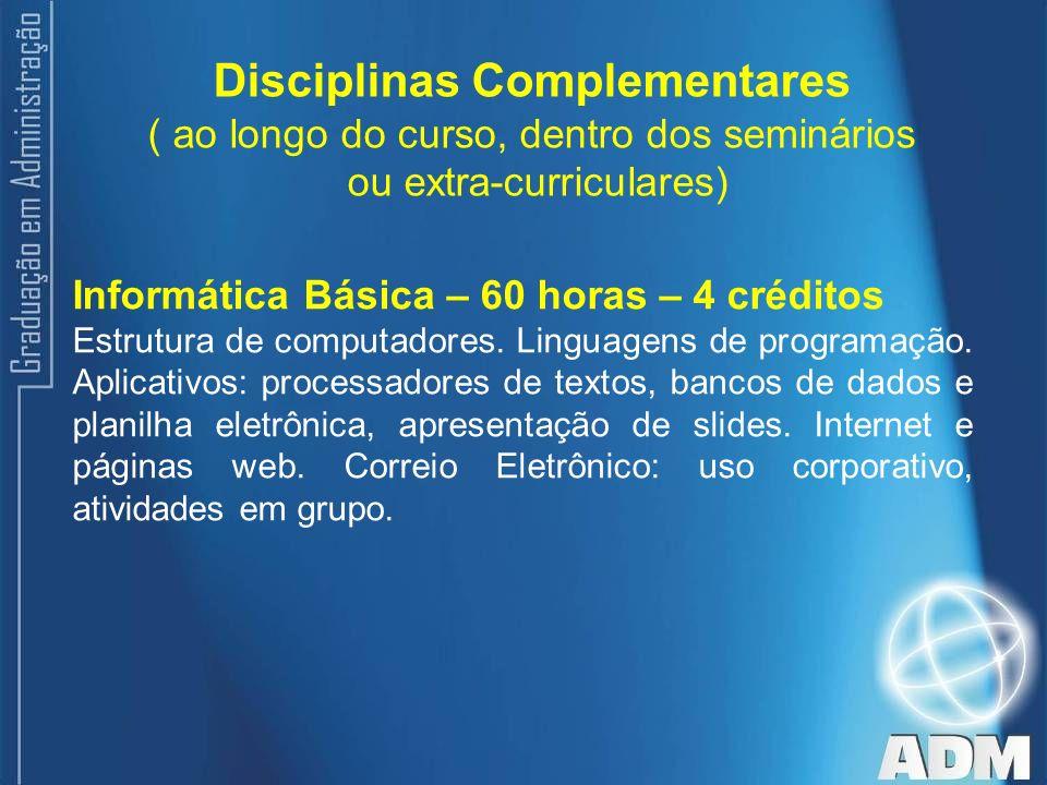 Disciplinas Complementares